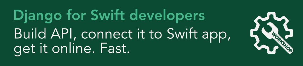 Django for Swift developers workshop